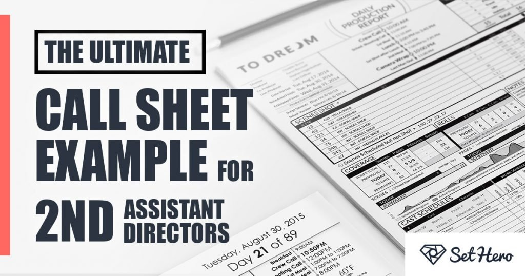 The Ultimate Call Sheet Example For 2nd Assistant Directors