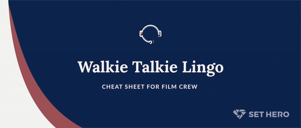 Walkie Talkie Cheat Sheet for Film Crew